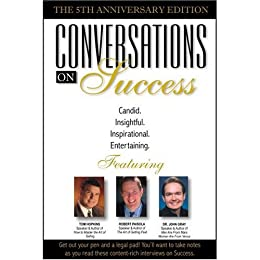 Conversations on Success by Robert Paisola, Dr. John Gray and Tom Hopkins by [Robert Paisola, Dr. John Gray, Tom Hopkins]