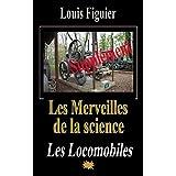 Les Merveilles de la science/Locomobiles - Supplément (French Edition)