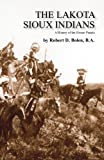 The Lakota, Fort Boise Publishing, 145079520X