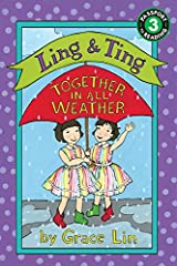 Ling & Ting: Together in All Weather (Ling & Ting: Passport to Reading, Level 3) Paperback