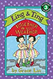 Ling & Ting: Together in All Weather (Passport to Reading. Ling and Ting)