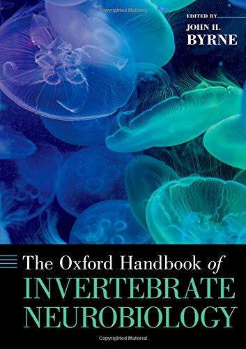 The Oxford Handbook of Invertebrate Neurobiology (Oxford Handbooks)