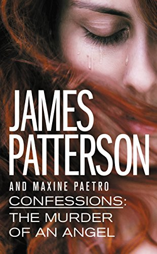 Confessions: The Murder of an Angel (Confession Of Lady A First)