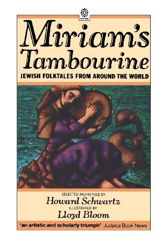 Miriam's Tambourine: Jewish Folktales from Around the World (Oxford (Custom Tambourines)