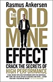 The Gold Mine Effect: Crack the Secrets of High Performance by Rasmus Ankersen (8-Jan-2015) Paperback