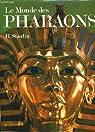 Le monde des pharaons par Stierlin