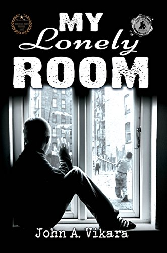 My Lonely Room by [Vikara, John A.]