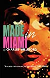 Made in Miami, Charles Willeford, 080957246X