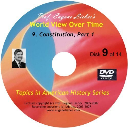 Topics In American History Series  Constitution  Parts 1   2  World Events Over Time Collection