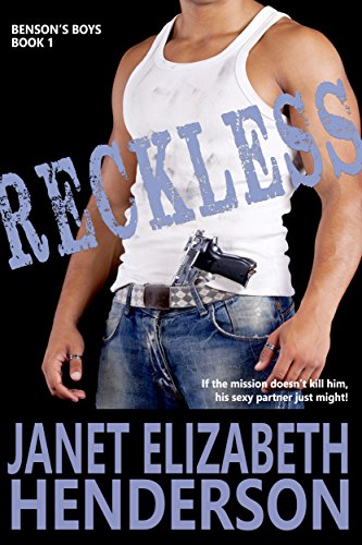 Book: Reckless (Benson's Boys Book 1) by Janet Elizabeth Henderson