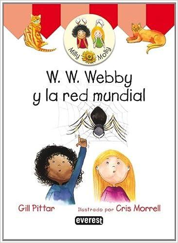 Descarga de ebook ipad W. W. Webby y la red mundial (Milly y Molly) en español PDF