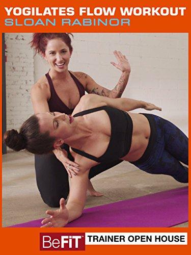 Yogilates Flow Workout: BeFiT Trainer Open House- Sloan Rabinor