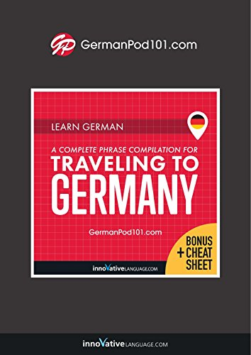 Learn German: A Complete Phrase Compilation for Traveling to Germany