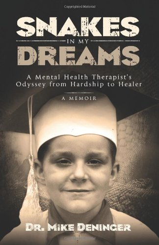 Download Snakes in My Dreams: A Mental Health Therapist's Odyssey from Hardship to Healer pdf