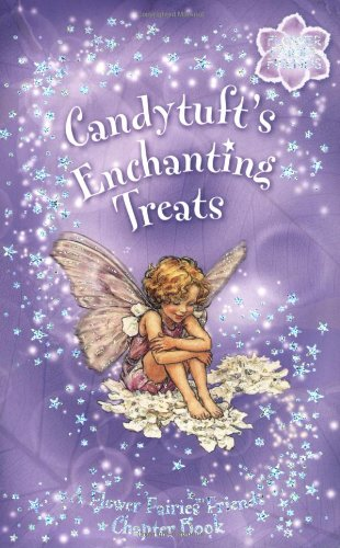 Download Candytuft's Enchanting Treats: A Flower Fairies Chapter Book pdf
