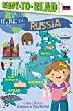#7: Living in . . . Russia