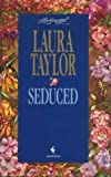 Seduced, Laura Taylor, 0553445111