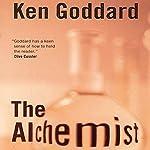 The Alchemist   Ken Goddard