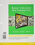 Basic College Mathematics, Books a la Carte Edition, Plus NEW MyMathLab -- Access Card Package, Bittinger, Marvin L. and Beecher, Judith A., 0321951700