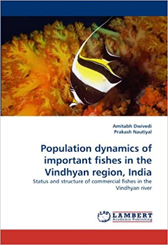 Population dynamics of important fishes in the Vindhyan region, India: Status and structure of commercial fishes in the Vindhyan river