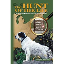 The Hunt of Her Life Condensed Edition: A captivating journey that will touch your heart
