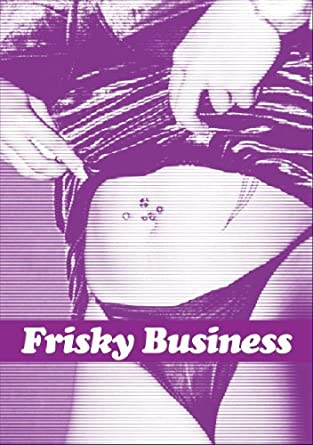 Frisky Business By Honey Wilder