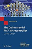 img - for The Quintessential PIC? Microcontroller (Computer Communications and Networks) by Sid Katzen (2007-06-15) book / textbook / text book