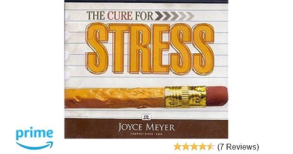 The Cure For Stress: Meyer Joyce: 0630809030061: Amazon com: Books