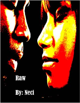 Raw (Crazy Love Book 1) (English Edition) eBook: Perkins, Neci: Amazon.es: Tienda Kindle