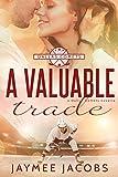 A Valuable Trade (The Dallas Comets Book 1)
