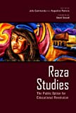 Raza Studies : The Public Option for Educational Revolution, , 0816530793