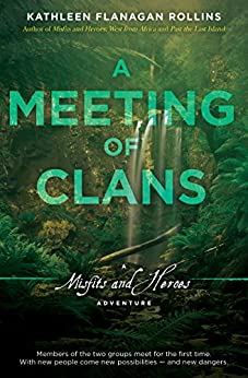 A Meeting of Clans: A Misfits and Heroes Adventure by [Rollins, Kathleen]