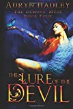 The Lure of the Devil: A Reverse Harem Paranormal Romance (The Demons' Muse)
