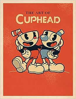 The Art Of Cuphead por Studio Mdhr epub