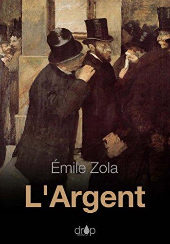 Largent : Les Rougon-Macquart (Littérature) (French Edition)