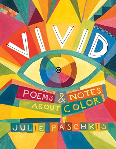 Vivid: Poems & Notes About Color by Henry Holt and Co. (BYR) (Image #1)