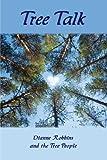 Tree Talk, Dianne Robbins, 142518541X