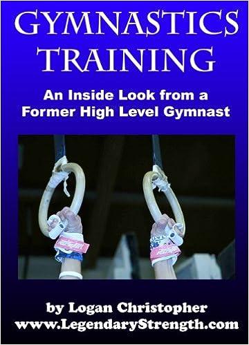 Gymnastics Training (An Inside Look from a Former High Level
