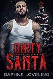Dirty Santa: A Holiday MC Romance