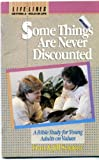 Some Things Are Never Discounted, Fran Sciacca and Jill Sciacca, 0890661146