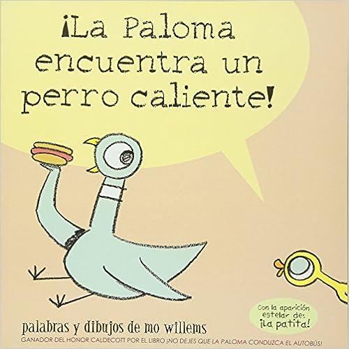 La Paloma Encuentra un Perro Caliente