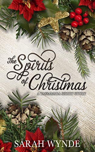 (The Spirits of Christmas (A Tassamara Short Story))