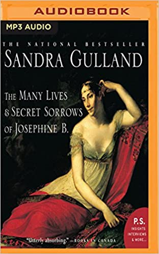 The Many Lives And Secret Sorrows Of Josephine B (The Josephine B. Trilogy)