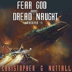 Fear God and Dread Naught