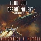Fear God and Dread Naught: Ark Royal, Book 8 | Christopher G. Nuttall