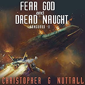 Fear God and Dread Naught Audiobook
