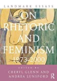 Landmark Essays on Rhetoric and Feminism, , 0415642159