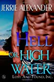 Hell or High Water, Jerrie Alexander, 1491050519