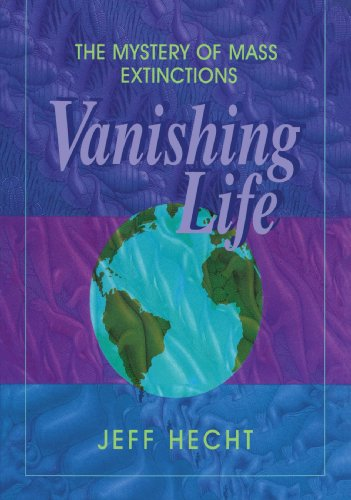 Vanishing Life: The Mystery of Mass Extinctions