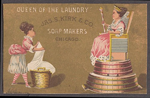 Queen of the Laundry Jas S Kirk Soap Makers Chicago Victorian trade card 1880s (Soap Victorian Card Trade)